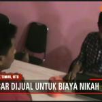 Pemuda Asal Lombok Timur Nekat Jual Pacarnya Untuk Tambahan Biaya Pernikahan